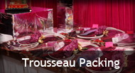 Trousseau Packing Services in South, North, East, West Delhi Ncr